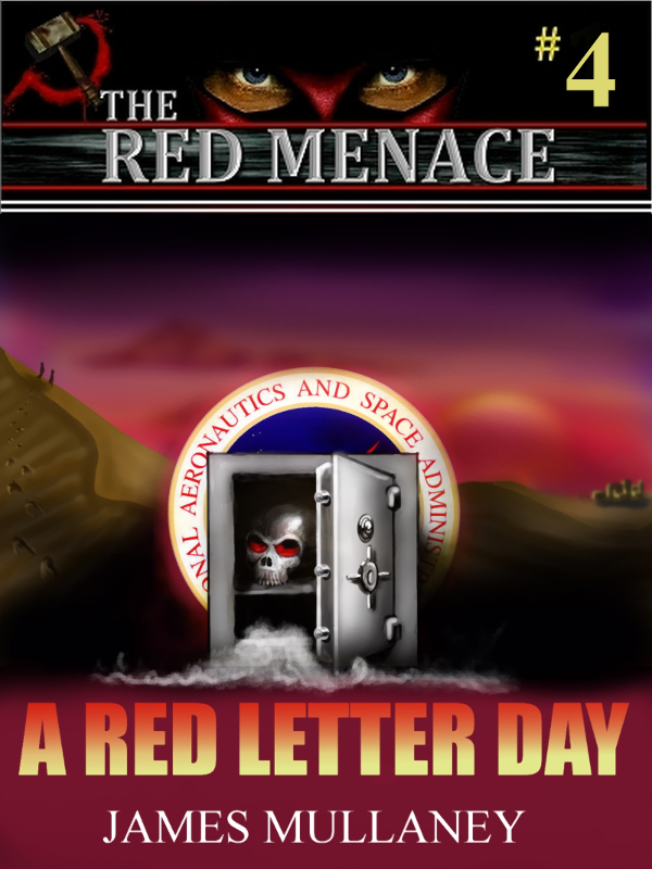 Coming Soon!  Red Menace #4: A Red Letter Day by James Mullaney